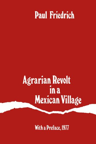 9780226264813: Agrarian Revolt in a Mexican Village