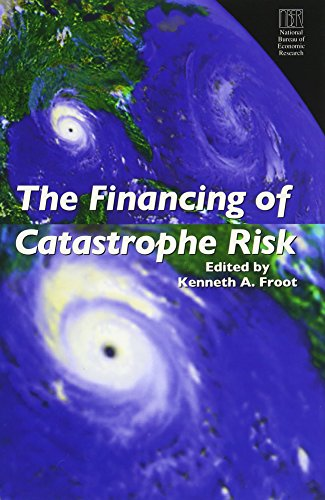 9780226266237: The Financing of Catastrophe Risk (National Bureau of Economic Research Project Report)