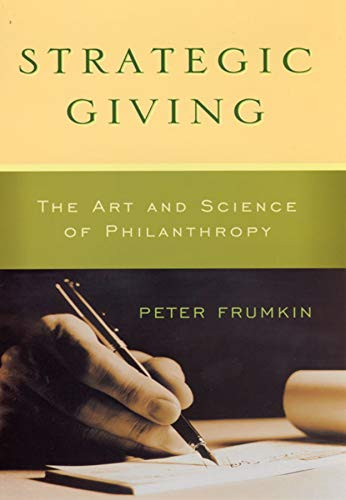 9780226266268: Strategic Giving: The Art and Science of Philanthropy