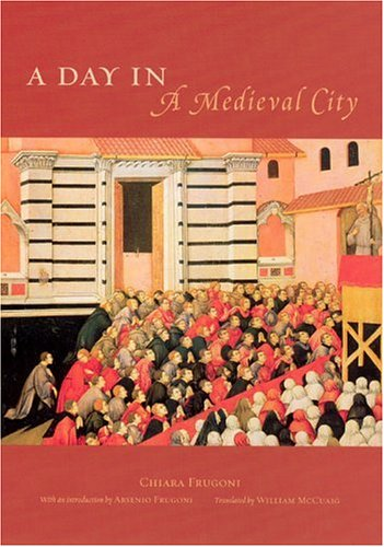 9780226266343: A Day In A Medieval City