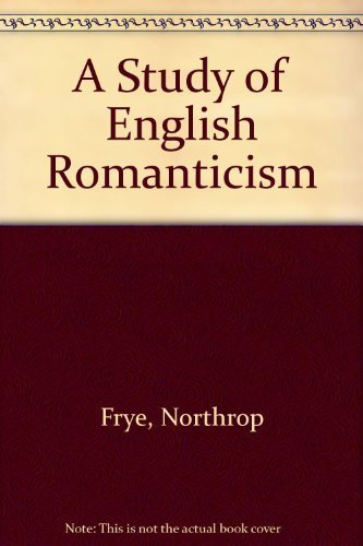 9780226266510: A Study of English Romanticism (National Bureau of Economic Research Project Report)