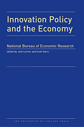 Innovation Policy and the Economy 2014: Volume 15 (National Bureau of Economic Research Innovation ...