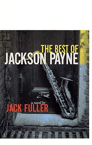 9780226268682: The Best of Jackson Payne: A Novel