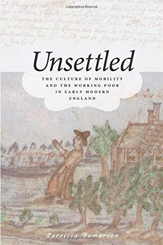 9780226269566: Unsettled: The Culture of Mobility and the Working Poor in Early Modern England
