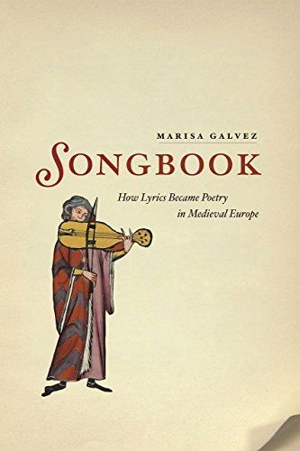 9780226270050: Songbook: How Lyrics Became Poetry in Medieval Europe