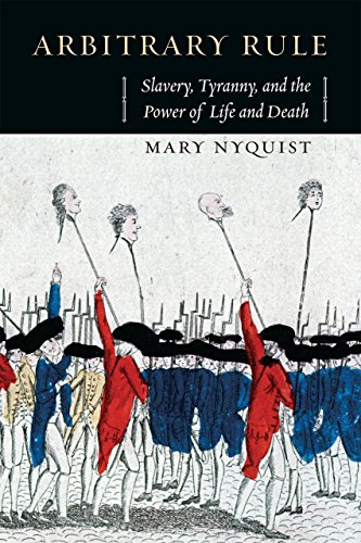 9780226271798: Arbitrary Rule: Slavery, Tyranny, and the Power of Life and Death