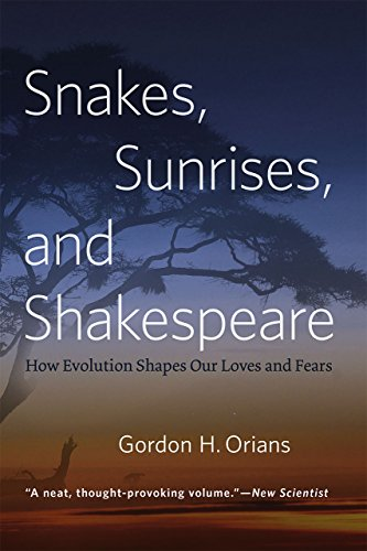 9780226271828: Snakes, Sunrises, and Shakespeare: How Evolution Shapes Our Loves and Fears