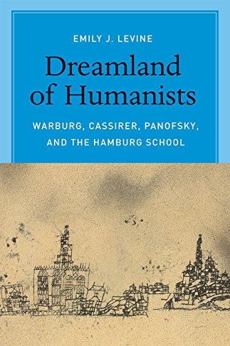9780226272467: Dreamland of Humanists: Warburg, Cassirer, Panofsky, and the Hamburg School
