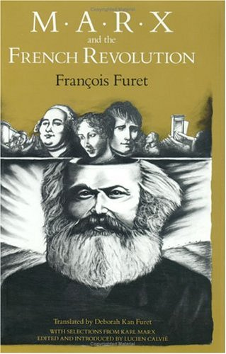 9780226273389: Marx and the French Revolution