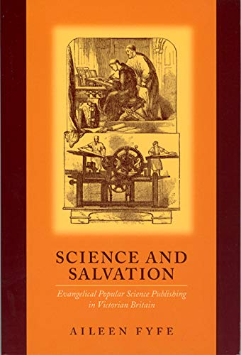 9780226276472: Science and Salvation: Evangelical Popular Science Publishing in Victorian Britain