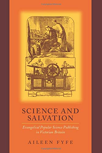 9780226276489: Science and Salvation: Evangelical Popular Science Publishing in Victorian Britain