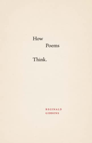 9780226278001: How Poems Think