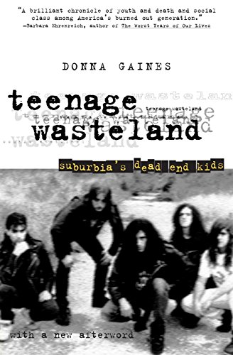 9780226278728: Teenage Wasteland: Suburbia's Dead End Kids