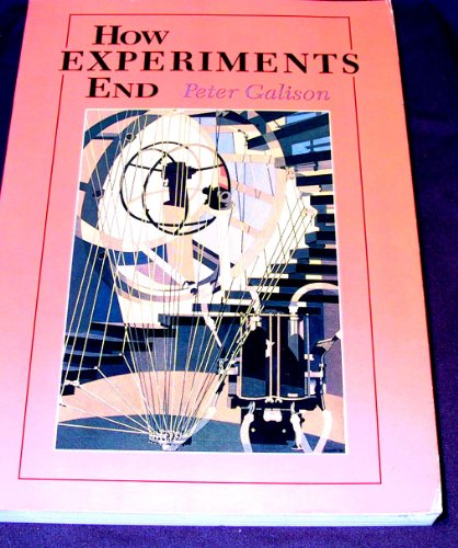 9780226279145: How Experiments End