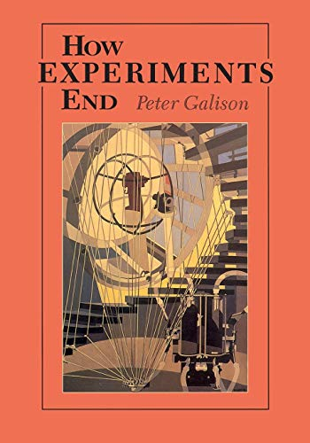 9780226279152: How Experiments End