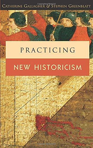 9780226279350: Practicing New Historicism