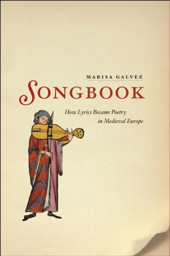 9780226280516: Songbook: How Lyrics Became Poetry in Medieval Europe