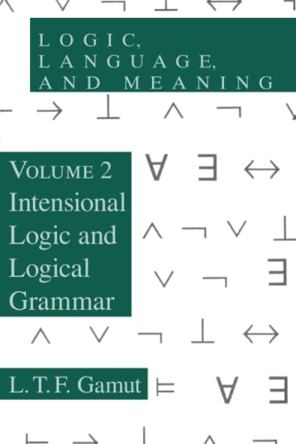 9780226280882: Logic, Language, and Meaning: Intensional Logic and Logical Grammar: 2
