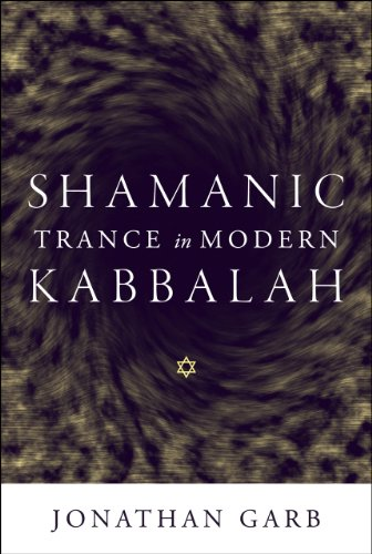 Shamanic Trance in Modern Kabbalah (Hardback): Jonathan Garb