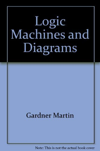9780226282435: Logic Machines and Diagrams