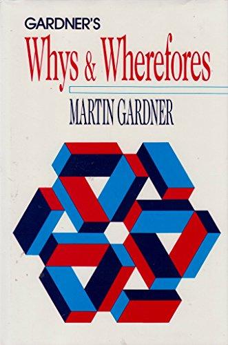 9780226282459: Gardner's Whys & Wherefores