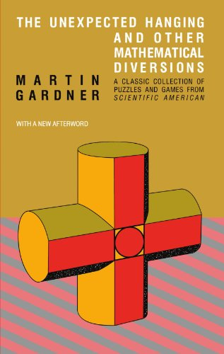 9780226282565: The Unexpected Hanging and Other Mathematical Diversions