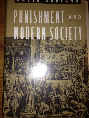 9780226283807: Punishment and Modern Society: A Study in Social Theory