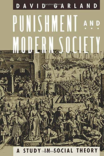 Garland: Punishment Modern Society (Paper) (Hardback): Garland