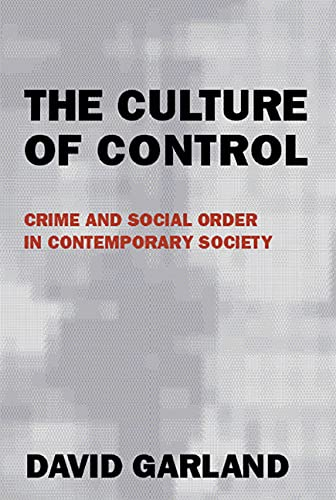 9780226283838: The Culture of Control: Crime and Social Order in Contemporary Society