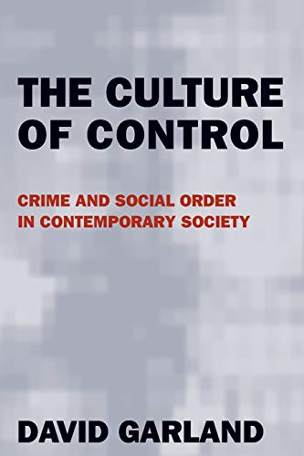 9780226283845: The Culture of Control: Crime and Social Order in Contemporary Society