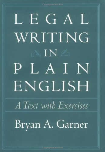 9780226284170: Legal Writing in Plain English: A Text with Exercises (Chicago Guides to Writing, Editing and Publishing)