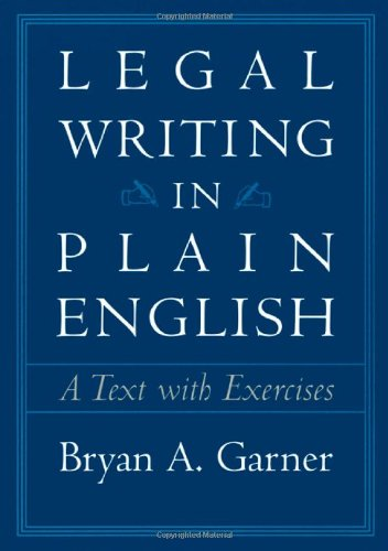 9780226284187: Legal Writing in Plain English: A Text with Exercises (Chicago Guides to Writing, Editing and Publishing)
