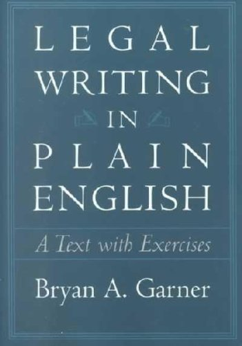 Legal Writing in Plain English: A Text With Exercises: Garner, Bryan A.