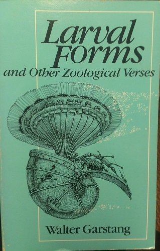 9780226284231: Larval Forms and Other Zoological Verses