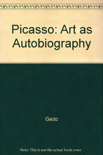 9780226284835: Picasso: Art As Autobiography