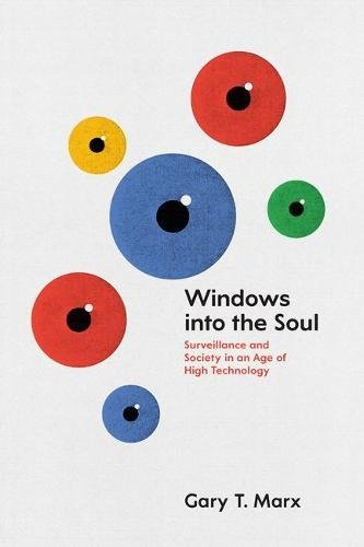 9780226285887: Windows Into the Soul: Surveillance and Society in an Age of High Technology