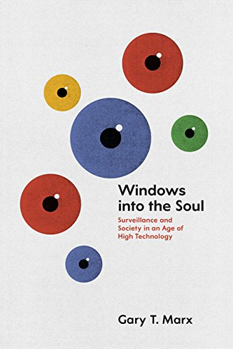 9780226285917: Windows into the Soul: Surveillance And Society In An Age Of High Technology