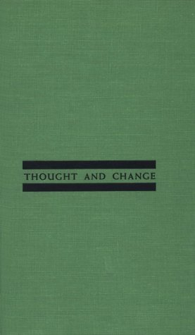 9780226286983: Thought and Change (Midway reprints)