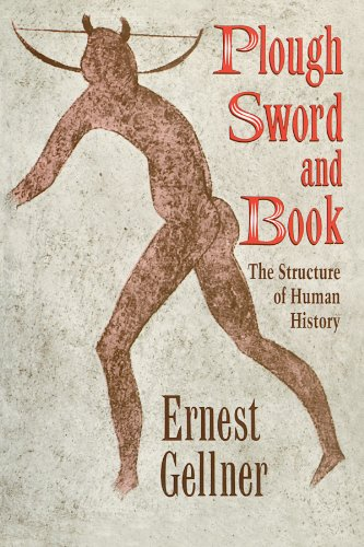 Plough, Sword and Book: The Structure of Human History