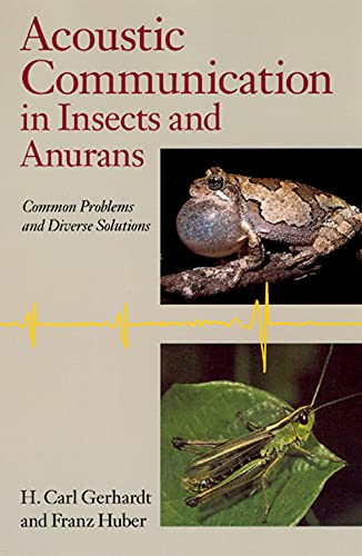 9780226288321: Acoustic Communication in Insects and Anurans