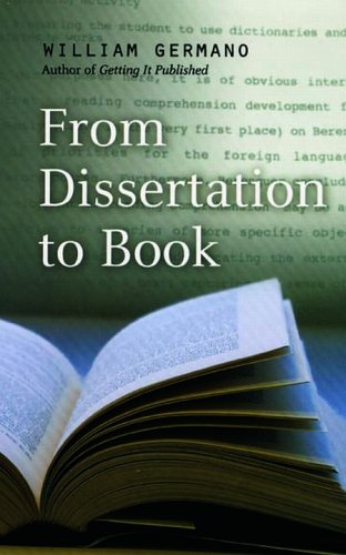 9780226288451: From Dissertation to Book (Chicago Guides to Writing, Editing, and Publishing)