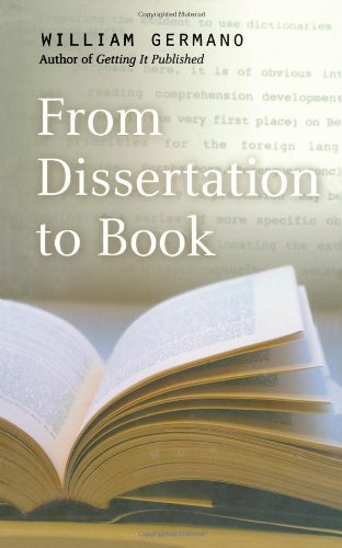 9780226288468: From Dissertation to Book (Chicago Guides to Writing, Editing, and Publishing)