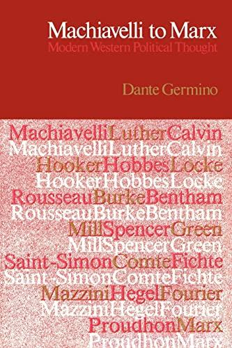 Machiavelli to Marx: Dante Germino