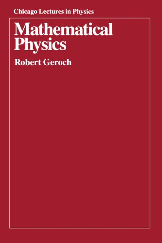 9780226288628: Mathematical Physics (Chicago Lectures in Physics)