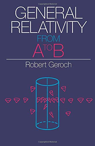 9780226288642: General Relativity from A to B