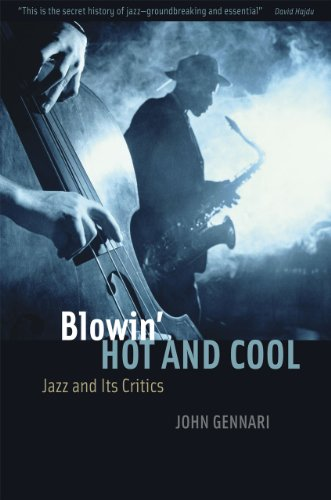 9780226289229: Blowin' Hot and Cool: Jazz and Its Critics