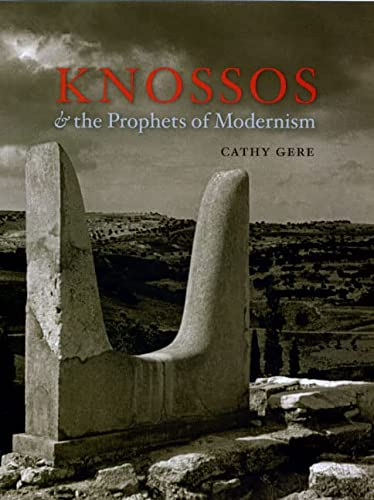 9780226289533: Knossos and the Prophets of Modernism
