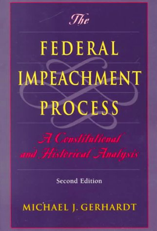 9780226289571: The Federal Impeachment Process: A Constitutional and Historical Analysis