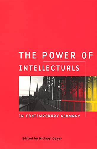 9780226289861: The Power of Intellectuals in Contemporary Germany