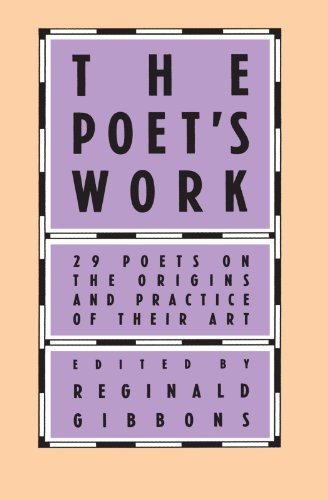 The Poet's Work: 29 Poets on the